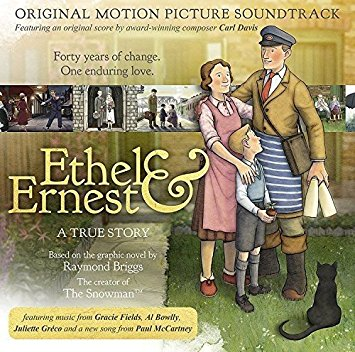 Ethel And Ernest - Carl Davis - Original Motion Picture Soundtrack