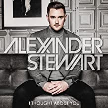 Alexander Stewart - I Thought About You