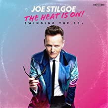 Joe Stilgoe - The Heat Is On