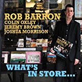 Rob Barron - What's In Store