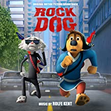 Rock Dog - Original Motion Picture Soundtrack
