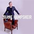 Shane Hampsheir - Shane Hampsheir