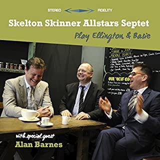 Skeklton Skinner Allstars - Play Ellington & Basie