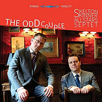 Skelton Skinner Allstars Septet - The Odd Couple